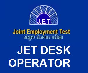 JET Desk Operator Exam syllabus